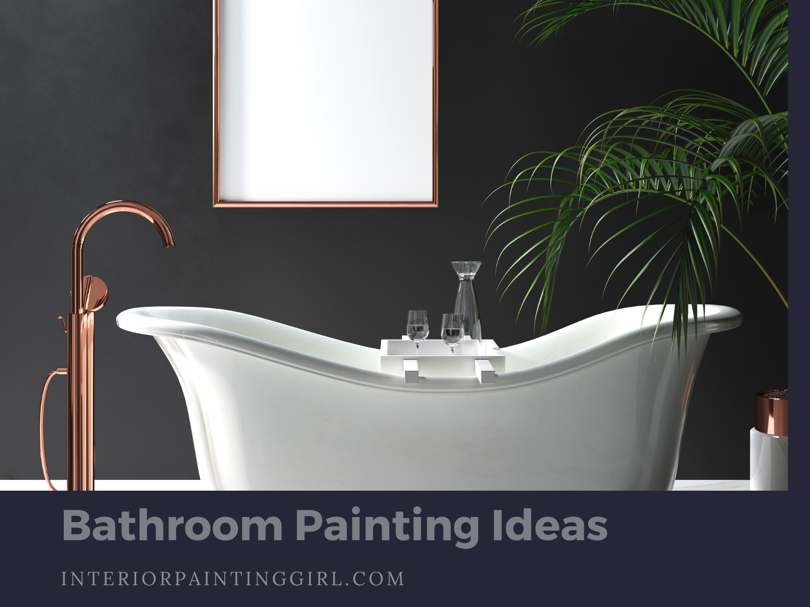 Bathroom Painting Ideas - Dark and Elegant Paint Colors - THAT Interior Painting Girl