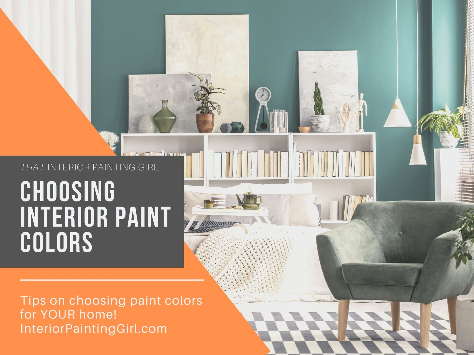A step-by-step guide to Choosing Interior Paint Colors for YOUR space!