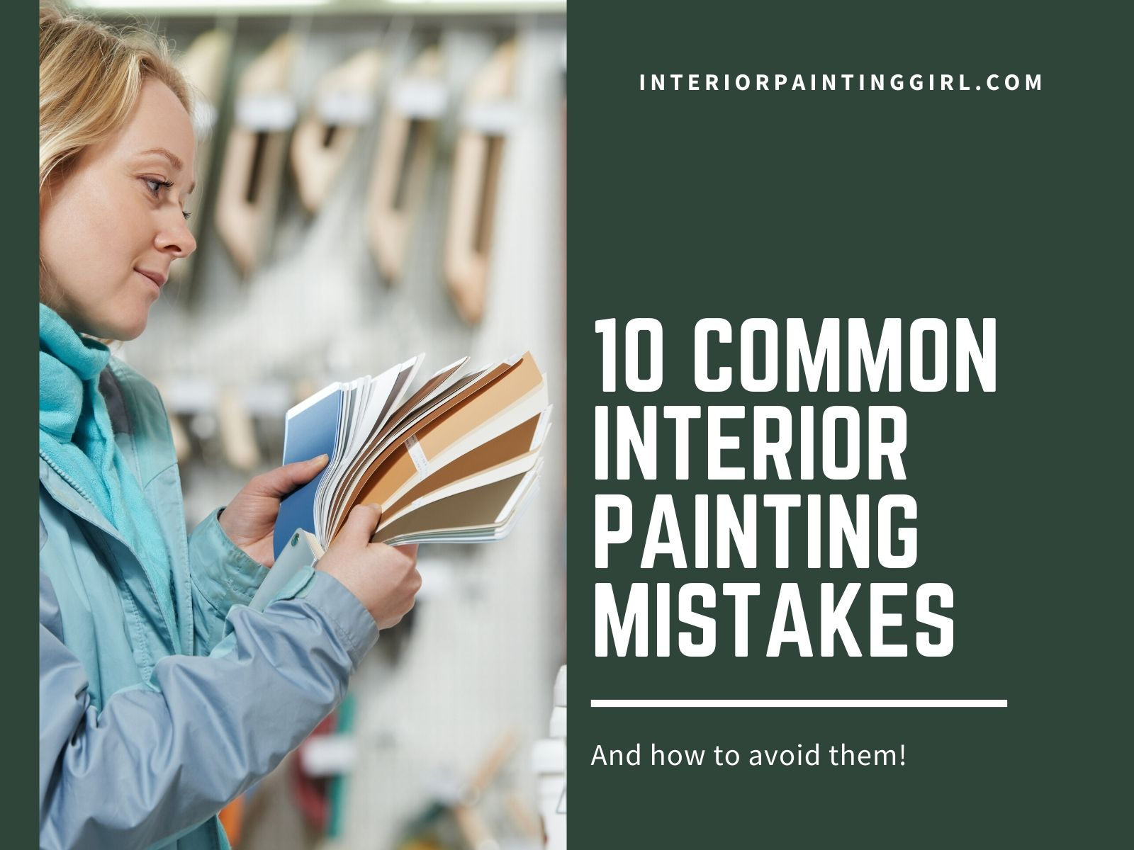 Ten Common Interior Painting Mistakes (And How To Avoid Them) - THAT Interior Painting Girl